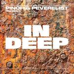 Pinch & Peverelist Present/In Deep