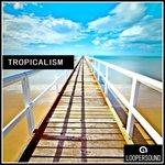 Tropicalism (Sample Pack WAV/MIDI)