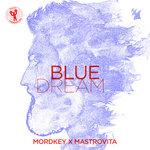 MORDKEY X MASTROVITA - Blue Dream (Front Cover)