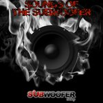 Sounds Of The Subwoofer