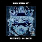 Ruff Cutz - Volume III