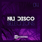 Nu-Disco Selections Vol 04