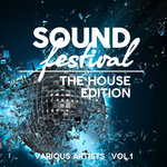 Sound Festival (The House Edition) Vol 1