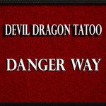 Danger Way