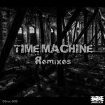 Time Machine (Remixes)