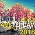 TYVM Underground Music Amsterdam 2018 (ADE Sampler)
