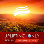 Uplifting Only Top 15: September 2018