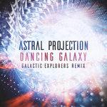 Dancing Galaxy (Galactic Explorers Remix)