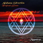 ALIDIANA SILVERKIN - Tropical Sunset (Front Cover)