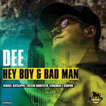 Hey Boy & Bad Man (Explicit)