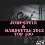 Jumpstyle & Hardstyle 2012 Top 100 (Extended Versions Only)