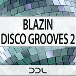 Blazin' Disco Grooves 2 (Sample Pack WAV/MIDI)