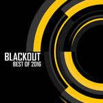 Blackout Best Of 2016 (Mixed By Black Sun Empire)