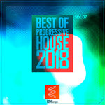 Best Of Progressive House 2018 Vol 07