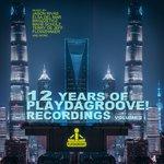 12 Years Of Playdagroove! Recordings Vol 2