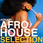 On Air Afro House Selection