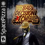 Bad Decision Bitch