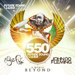 Future Sound Of Egypt 550 - A World Beyond