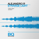 ALEJANDRO R - Strange Light (Front Cover)
