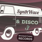 Mycrazything Records: Synthwave & Disco 3 (Sample Pack WAV)