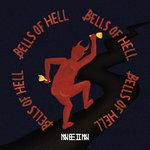 Roe Deers: Bells Of Hell