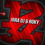 Irra DJ & Roky: 1 2 3 4