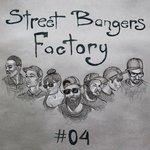 Street Bangers Factory 04
