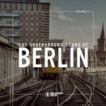 The Underground Sound Of Berlin Vol 8
