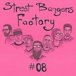 Street Bangers Factory 08