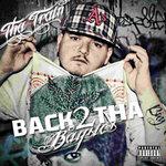 Back 2 Tha Baysics (Explicit)