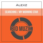 Searching/My Morning Star