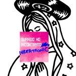 Quando Ho Incontrato Ivreatronic (Remixes)