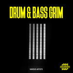 VARIOUS - Drum & Bass Grim (Front Cover)