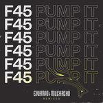 F45 (Pump It) (Remixes)