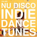 On Air Nu Disco/Indie Dance Tunes