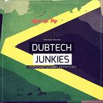 Dub Tech Junkies (Sample Pack WAV/LIVE)
