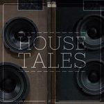 House Tales Vol 22