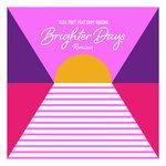 Brighter Days Remixes
