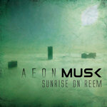 AEON MUSK - Sunrise On Reem (Front Cover)