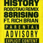 History (Robotaki Remix) (Explicit)