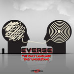 EVERSE - The Only Language They Understand (Front Cover)