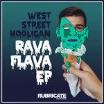 WEST STREET HOOLIGAN - Rava Flava (Front Cover)