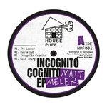 MATT MELER - Incognito Cognito EP (Front Cover)