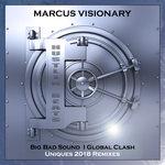 Big Bad Bass/Global Clash (Uniques Remixes)