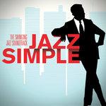 Jazz Simple (The Swinging Jazz Soundtrack)