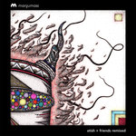 Atish + Friends Remixes