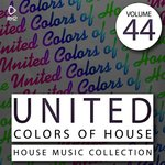 United Colors Of House Vol 44