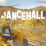 Dancehall Prophecy (Explicit)