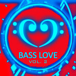 Bass Love Vol 2