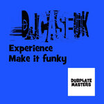 Experience/Make It Funky